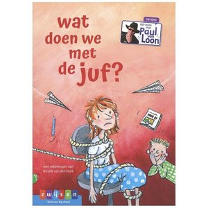 Zwijsen Boek AVI M3 Paul van Loon Wat Doen We Met De Juf?